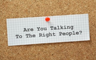 Are You Talking to the Right People?